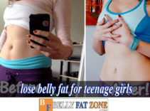 How to Lose Belly Fat For Teenage Girls? or Teenage Guys?