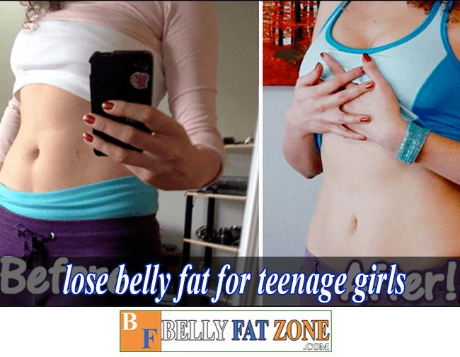 How to Lose Belly Fat For Teenage Girls? or Teenage Guys ?