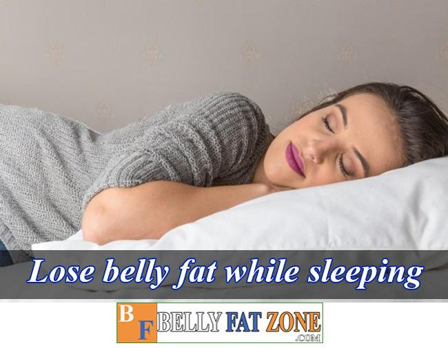 lose belly fat while sleeping bellyfatzon com feature