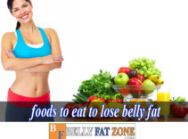 What Foods To Eat to Lose Belly Fat?