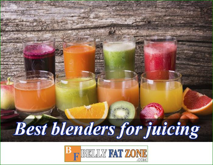 Best Blenders For Juicing 2021