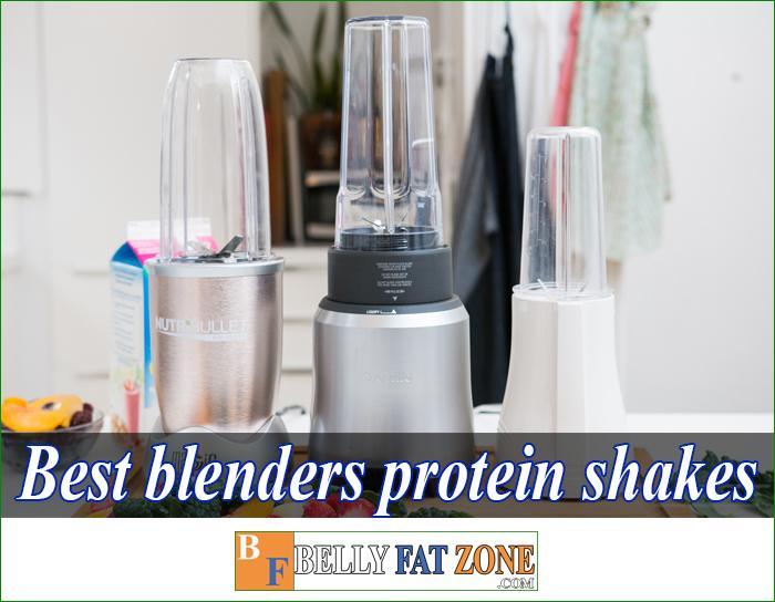 best blenders protein shakes bellyfatzon com feature 1