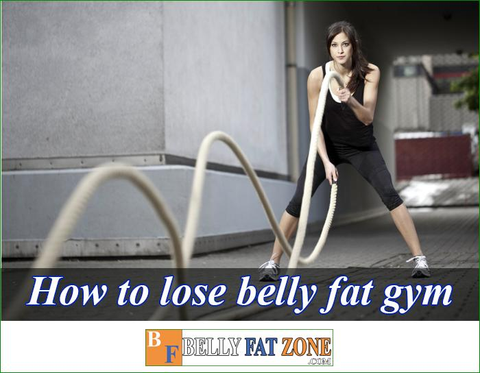 Best Way To Lose Belly Fat at The Gym Effective!