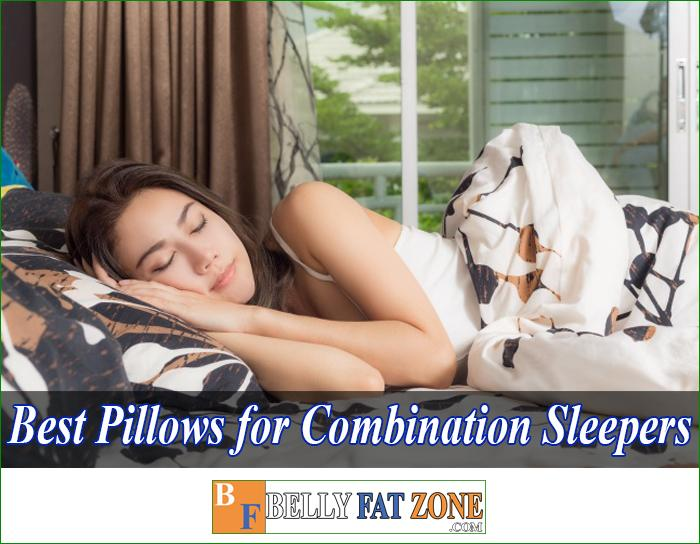 Top 19 Best Pillows for Combination Sleepers 2021 – Feel healthy in the morning