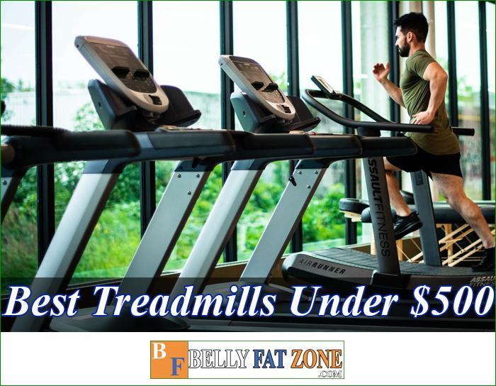 Top 15 Best Treadmills Under $500 Of 2021