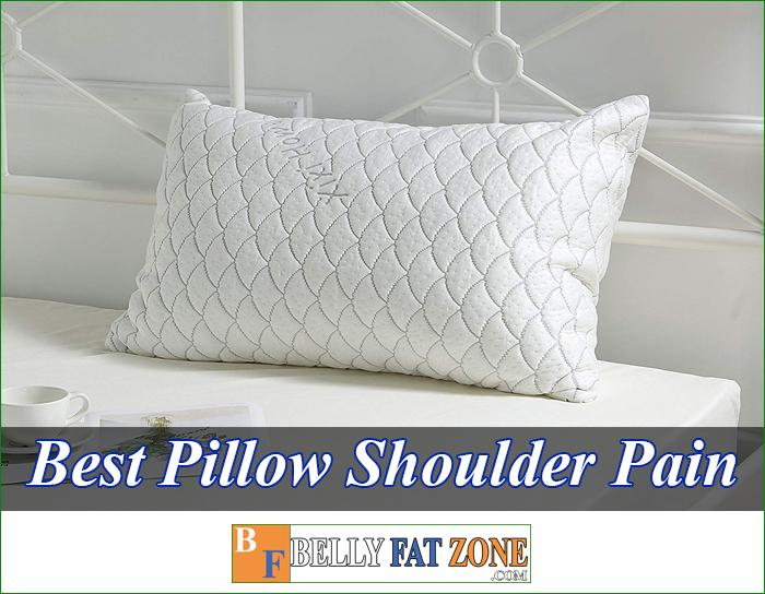 Top 17 Best Pillow For Shoulder Pain 2021 Have A Healthy Feeling The Next Morning