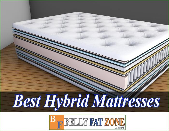 Top 19 Best Hybrid Mattresses 2021 – Stronger When You Wake Up