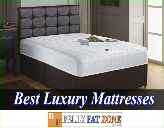 Top 16 Best Luxury Mattresses to Sleep 2021