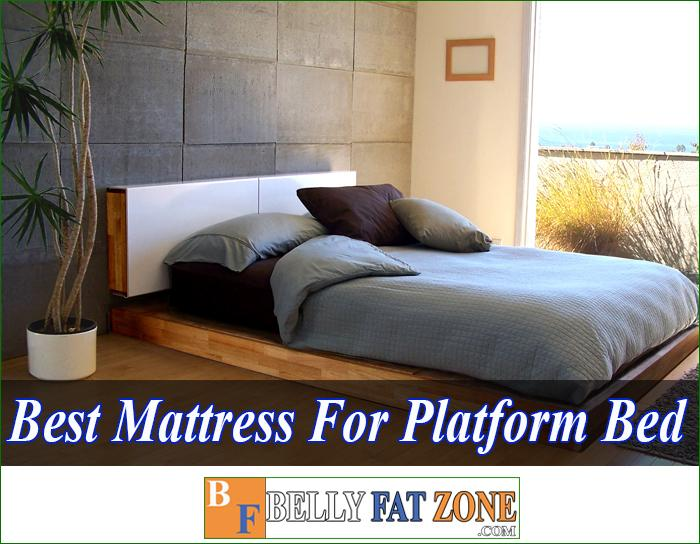 Top 15 Best Mattress for Platform Bed 2021 Brings Comfort and Large Space