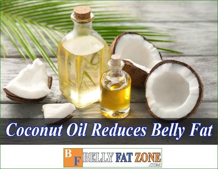 Coconut Oil Reduces Belly Fat can Perform at Home You Should Know