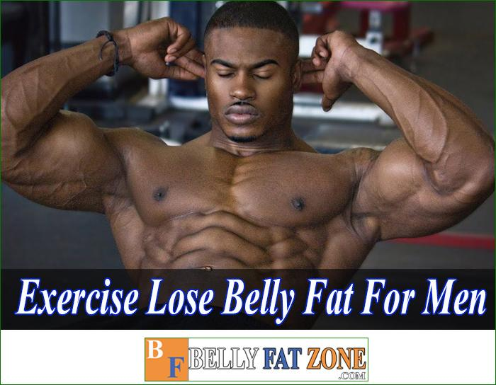 Exercise to Lose Belly Fat For Men Fast Efficient at Home