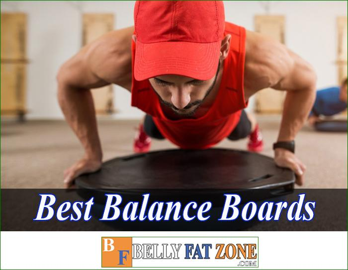 Top 19 Best Balance Boards 2021