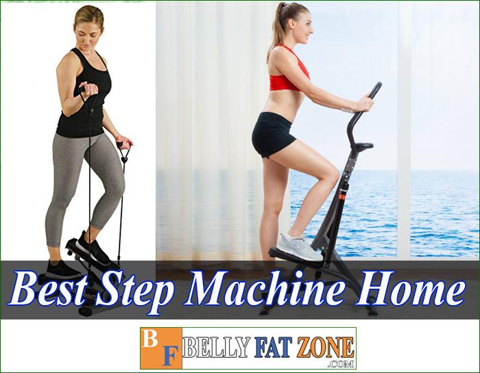 Top 18 Best Step Machine Home 2021 Convenient To Help You Practice Anywhere