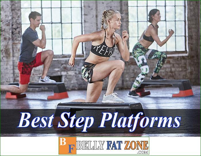 Top 16 Best Step Platforms 2021