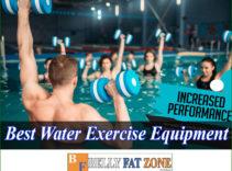 Top 19 Best Water Exercise Equipment 2021