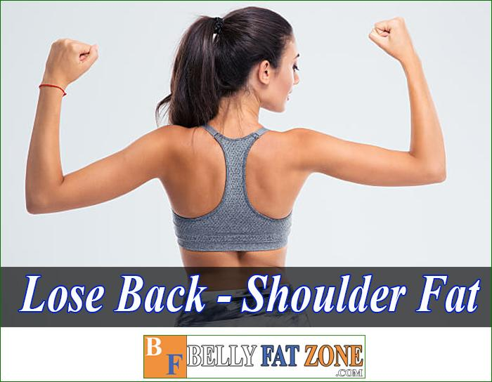 The Fastest Way to Lose Back and Shoulder fat