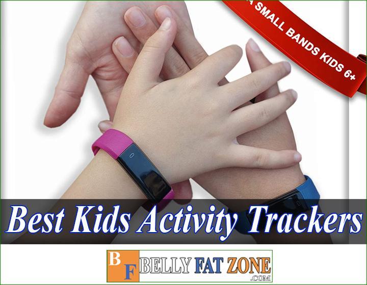 Top 17 Best Kids Activity Trackers 2021