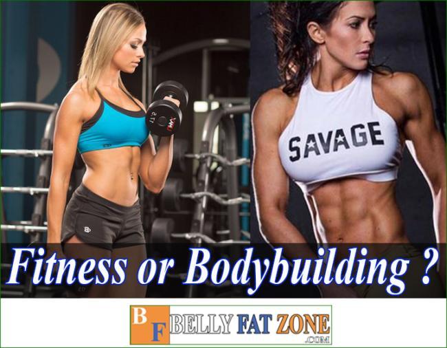 fitness or bodybuilding bellyfatzone com