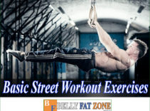 Top Basic Street Workout Exercises to Lose Belly Fat
