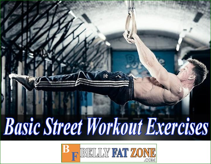 Basic street workout exercises for lose belly fat