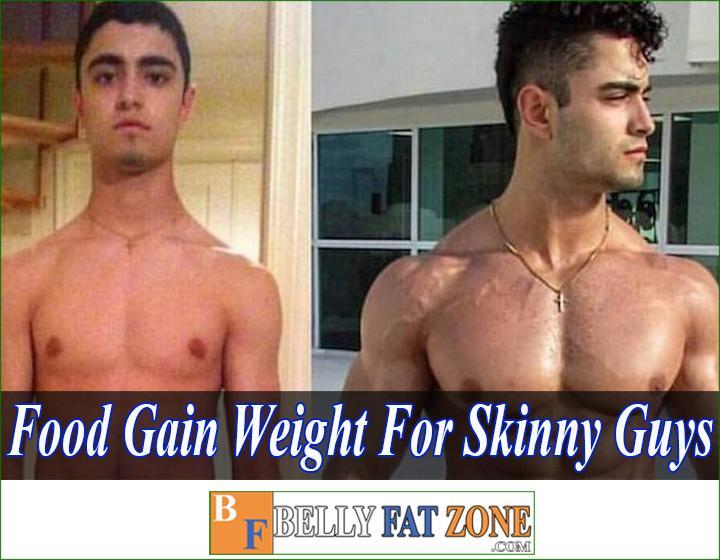 food to gain weight for skinny guys bellyfatzone com