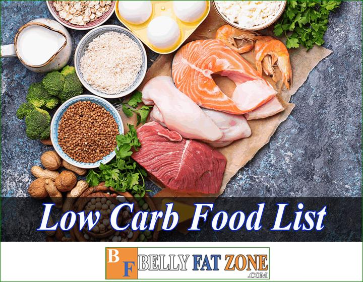 Low Carb Food List - Low Carb diet properly to ensure energy every day