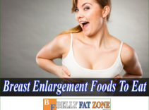 Breast Enlargement Foods To Eat Help You Have a Sexy Appearance