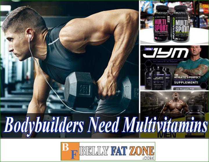 Do bodybuilders need multivitamins?
