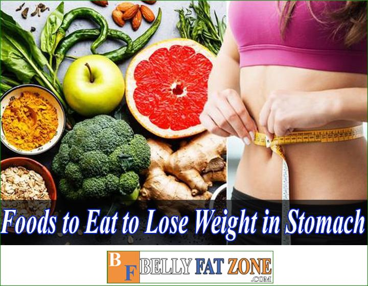 foods to eat to lose weight in stomach bellyfatzone com