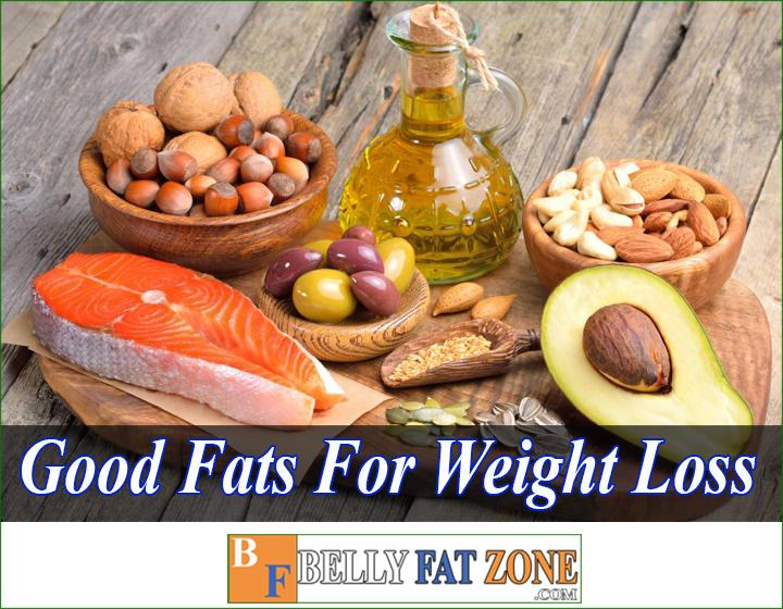 Good Fats For Weight Loss - 18 foods to have in your kitchen