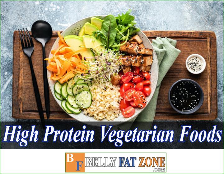high protein vegetarian foods bellyfatzone com