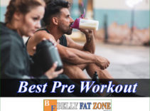 What is Pre Workout? Top 19 Best Pre Workout Supplement 2021