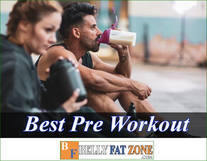 What is pre workout? best pre workout supplement 2021?