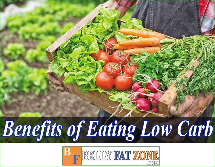 Benefits of eating low carb foods