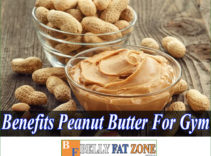 Benefits of Peanut Butter for the Gym – You Should Add it to the Menu Now