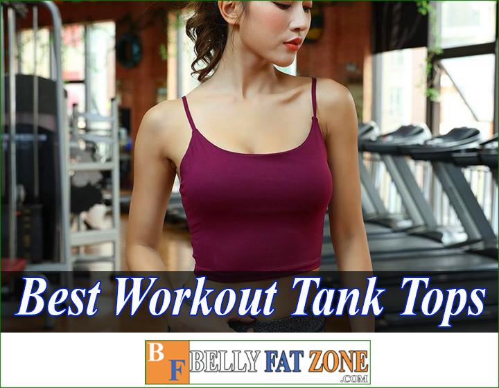 Top 19 Best Workout Tank Tops Women 2021