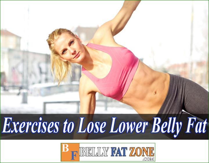 Exercises to Lose Lower Belly Fat Fast Female
