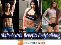 Does Maltodextrin Benefit Bodybuilding? You Should Know