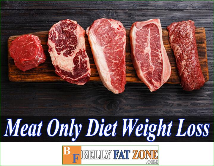 Meat Only Diet Weight Loss Is That Really a Good Idea?