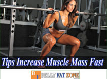 Top 13 Tips to Increase Muscle Mass Fast – You Need To Know to Avoid Mistake Make Slow
