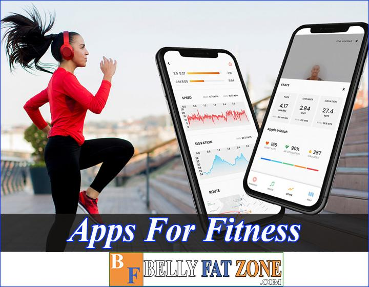Apps For Fitness 2021 Help You Have A Planned Workout Anywhere
