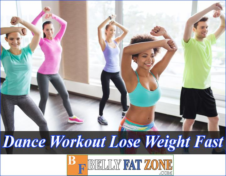 Top Best Dance Workout To Lose Weight Fast - Never Get Tired And Depressed All The Time