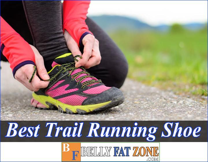 Top 39 Best Trail Running Shoe 2021