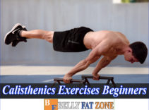 Calisthenics Exercises for Beginners Improve Flexibility and Have 6 Pack Belly