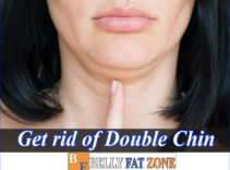 The Cheapest Way To Get Rid Of A Double Chin Without Exercise After Lose Belly Fat