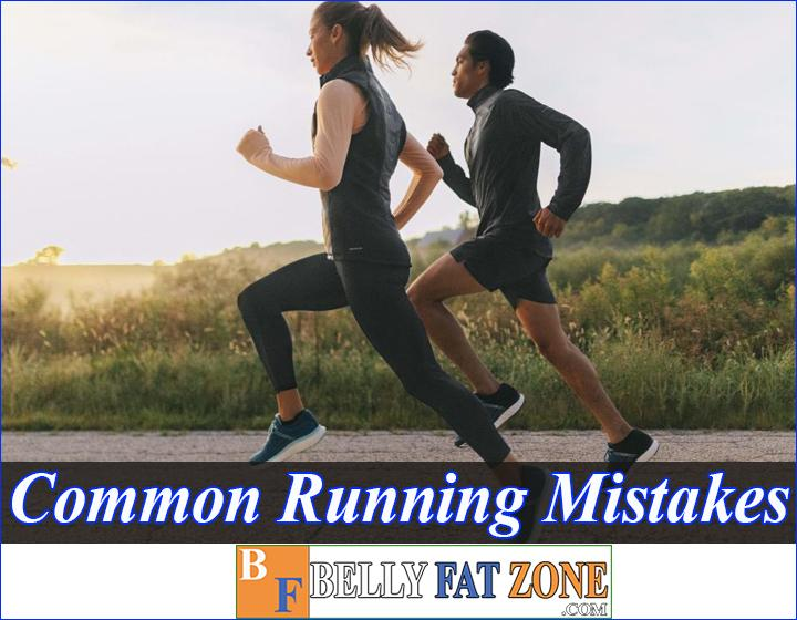 Common Running Mistakes And How To Avoid Them