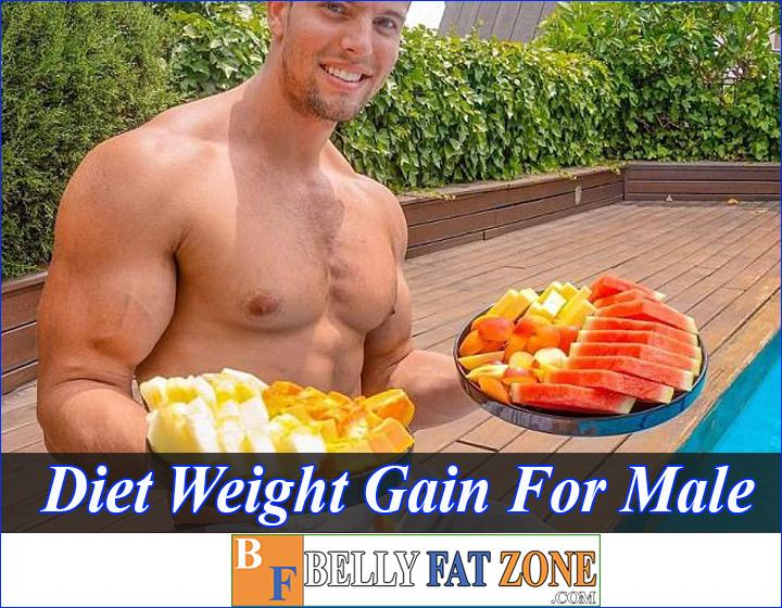 Diet for Weight Gain for Male in 7 Days - You Will Amaze the Girls