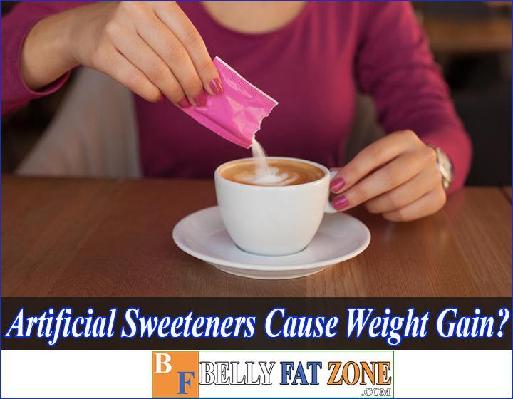 do artificial sweeteners cause weight gain bellyfatzone com