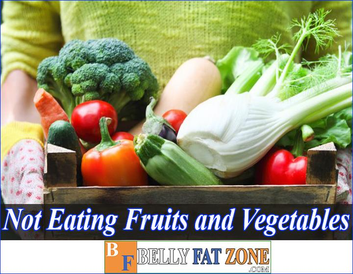 effects of not eating enough fruits and vegetables bellyfatzone com
