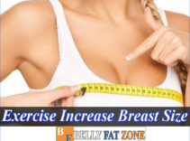 Top 14 Exercise to Increase Breast Size at Home Effective for 10 Days